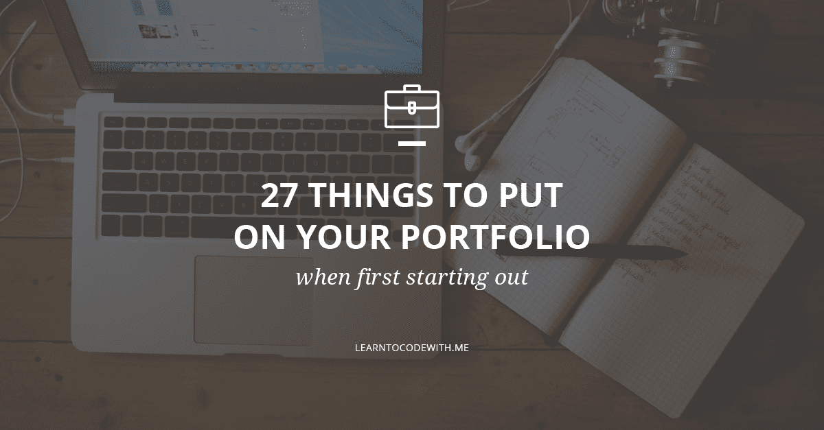 Things to put on your portfolio website