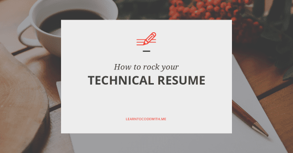 How to rock your technical resume