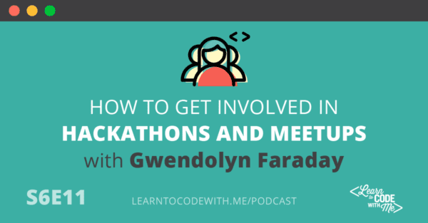 What Is a Hackathon with Gwendolyn Faraday