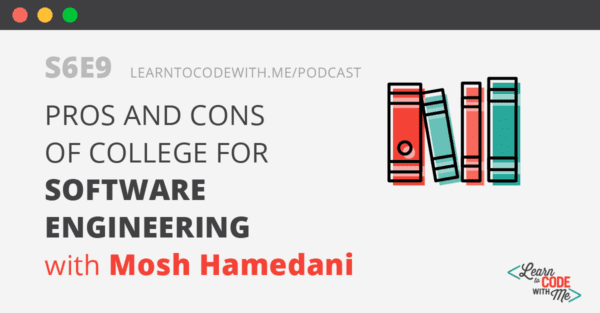 Pros and Cons of College with Mosh Hamedani