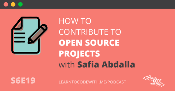 How to Contribute to Open Source Projects with Safia Abdalla
