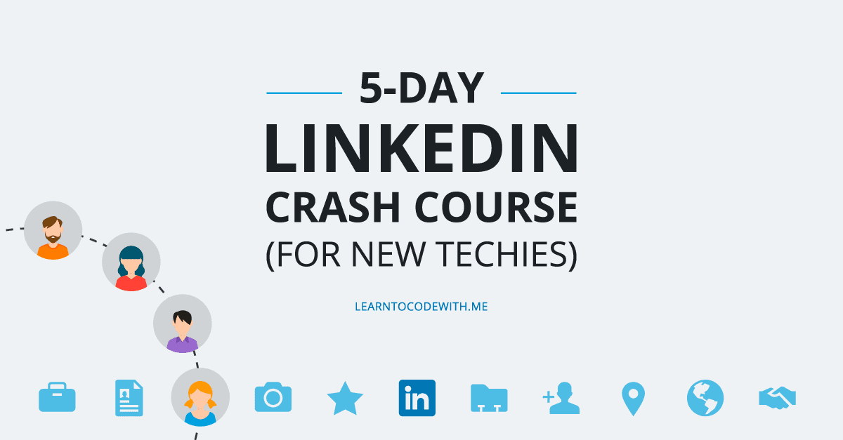 5 day linkedin crashed course