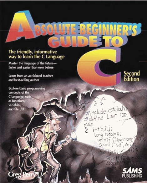 absolute beginners guide to c